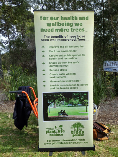 Wonderful list of the benefits of trees as part of the displays at Sydney Park