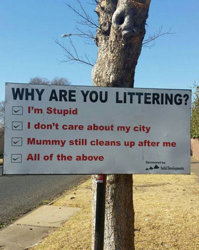 A confronting anti-litter sign. Source unknown.